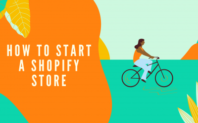 How to Start a Shopify Store Great For Beginners (2021)